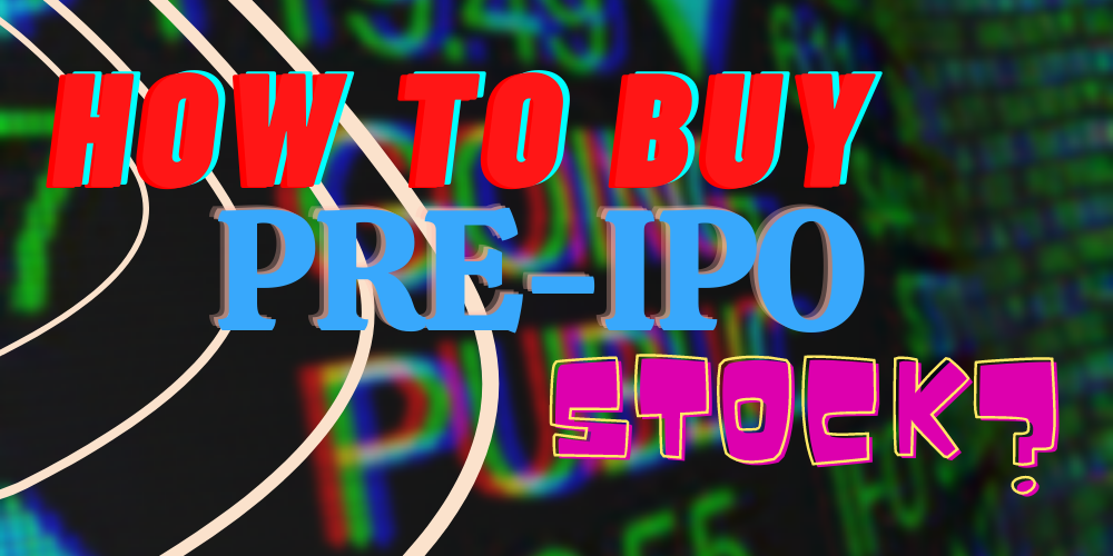 Pre-IPO stock featured