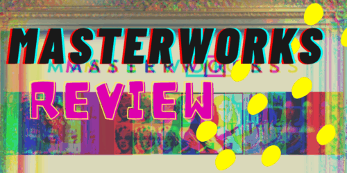 Masterworks Review featured
