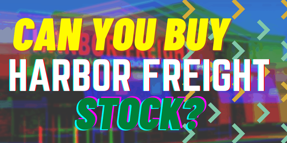 Harbor Freight Stock featured