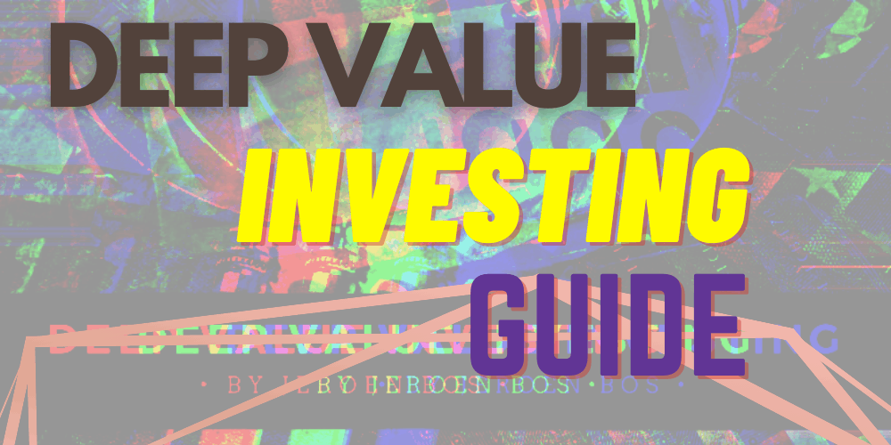 Deep Value Investing featured