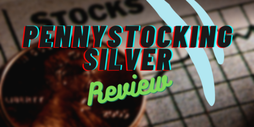penny stocking silver review featured