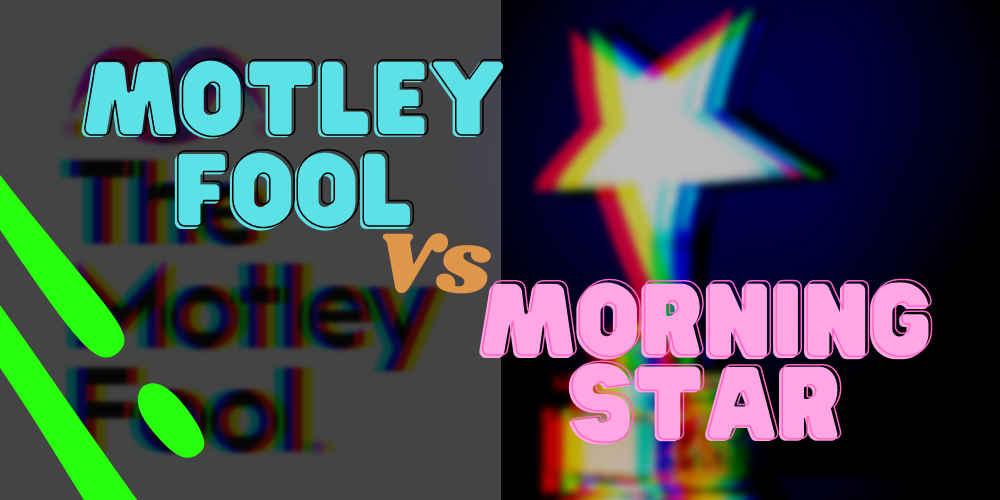 motley fool vs morningstar ft