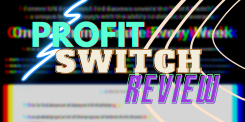 profit switch review