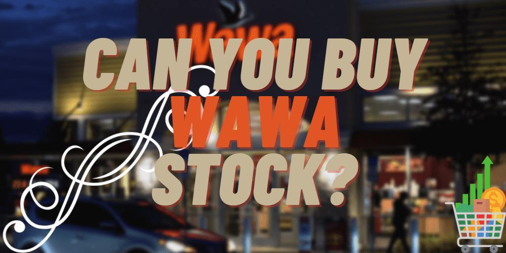 Wawa stock featured